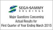 Major Questions Concerning Actual Results for First Quarter of Year Ending March 2015