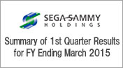 Summary of 1st Quarter Results for FY Ending March 2015